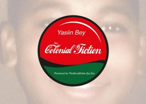 Yasiin Bey – No Colonial Fiction