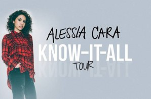 Alessia Cara Announces 2016 'Know It All' Tour