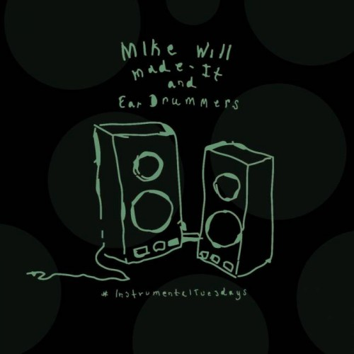 mike-will-made-it-and-ear-drummers-instrumentaltuesday-pt-23