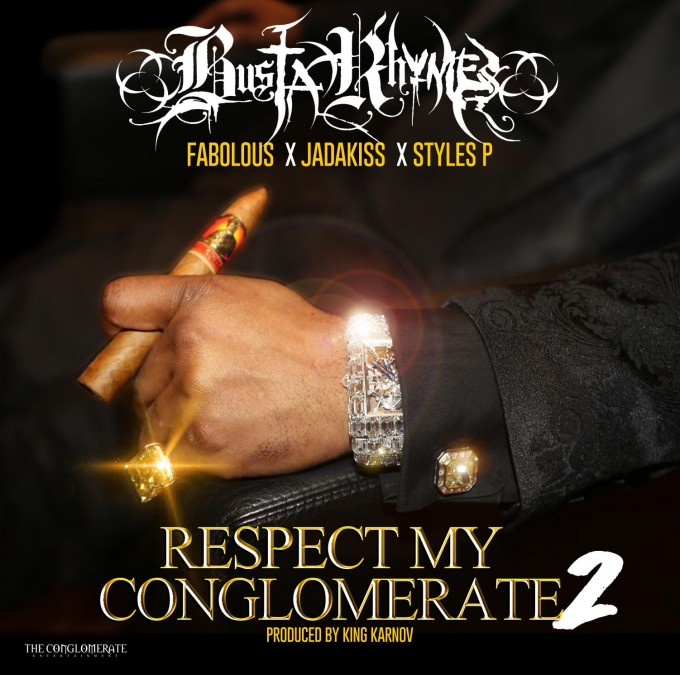 busta-rhymes-x-fabolous-x-jadakiss-x-styles-p-respect-my-conglomerate-2.jpg