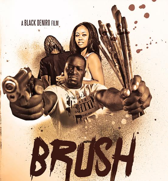 "stream-or-purchase-black-deniros-new-movie-brush-HHS1987-2015 Watch ""Brush"" The Movie For FREE NOW!!"