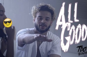 Tdot iLLdude – All Good (Official Video)