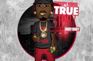Snoopy – True Story (Mixtape)