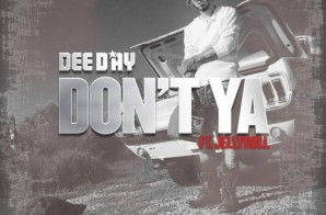 Dee Day – Don't Ya Ft. Jelly Roll