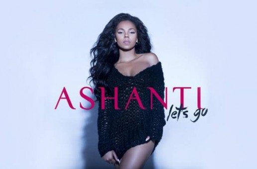 Ashanti – Lets Go (Official Video)