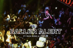 Tyga – Baller Alert Ft. Rick Ross & 2 Chainz
