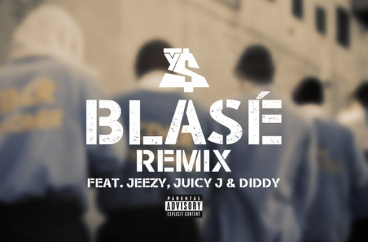 "Ty Dolla $ign's ""Blasé"" Gets 2 New Remixes Ft. Diddy,Juicy J,Jeezy,T.I.,French Montana & A$AP Ferg!"