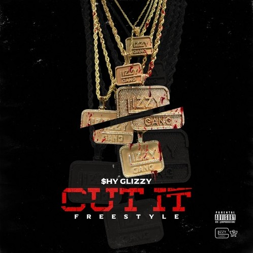 glizzy-1 Shy Glizzy - Cut It (Freestyle)