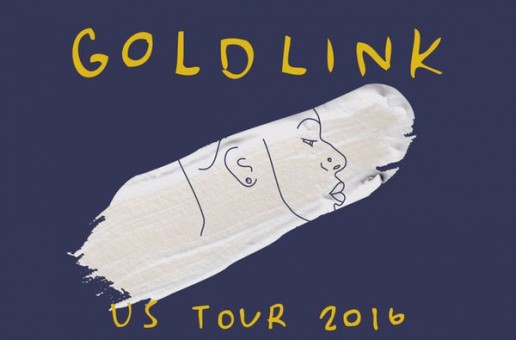 GoldLink Announces 2016 Tour!