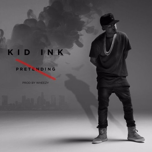 ki-1 Kid Ink - No Pretending