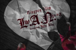Kingpen Slim – L.A.N. Ft. John Blu (Prod. By DJ Buttah)