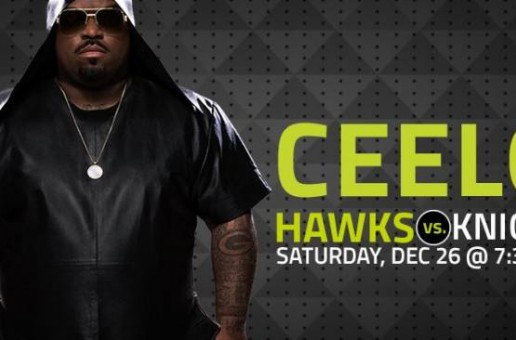 CeeLo Green Set To Rock Philips Arena Tonight As The Hawks Face Melo, Porzingus & The New York Knicks