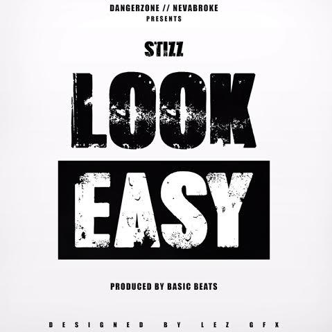 stizz-look-easy-freestyle.jpg