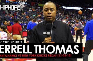HHS1987 Sports: Atlanta Hawks vs. New York Knicks (Recap) & Ceelo Green Postgame Performace (Video)