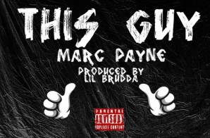 Marc Payne – This Guy (Video)
