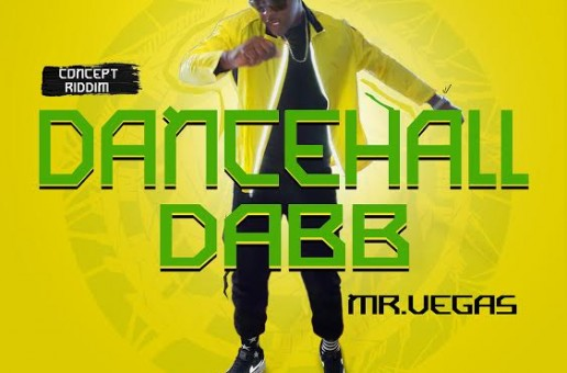 "Mr. Vegas – ""Dancehall Dabb"" Video"