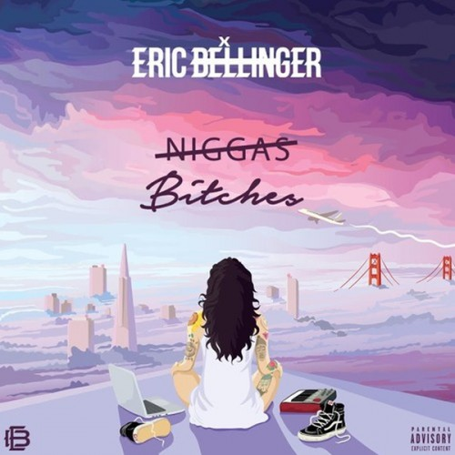 CYPHynoVAAAljAC-1-500x500 Eric Bellinger - Bitches