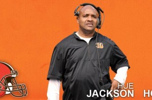 Welcome To The Land: The Cleveland Browns Have Named Hue Jackson Their New Head Coach