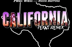 Colonel Loud x Bun B x Paul Wall x Ricco Barrino – California (Texas Remix)