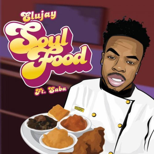 Elujay-500x500 Elujay - Soul Food Ft. Saba