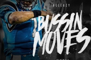 AllEazy – Bussin Moves