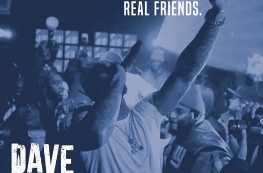 Dave East – Real Friends + Sorry (Freestyle)
