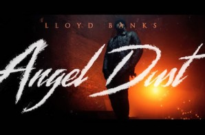 Lloyd Banks – Angel Dust (Video)