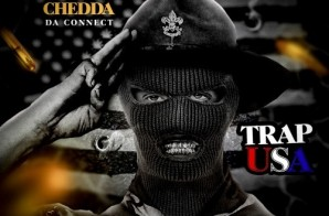 Chedda Da Connect – Trap USA (Mixtape)