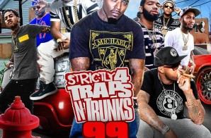 Strictly 4 The Traps N Trunks 99 (Mixtape)