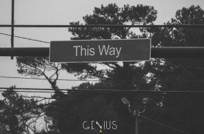 GENIUS x Felipe x Rich Espy – This Way