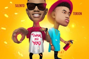 Silento x Torion – Think It's You