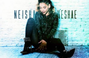 Neisha Neshae – What The Streets Been Missing (Mixtape) (Hosted by DJ Cassius Cain)