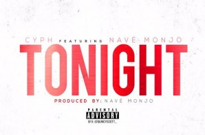 Cyph – Tonight Ft. Nave Monjo