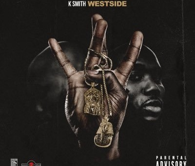 K Smith – Westside (Mixtape)