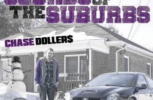 Chase Dollers – Sounds Of The Suburbs (Mixtape)