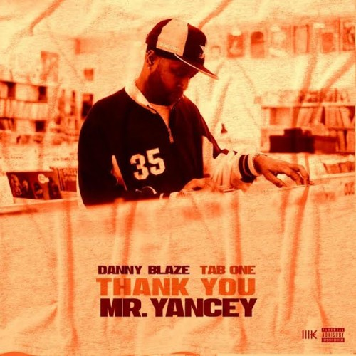 db-500x500 Danny Blaze - Thank You Mr. Yancey