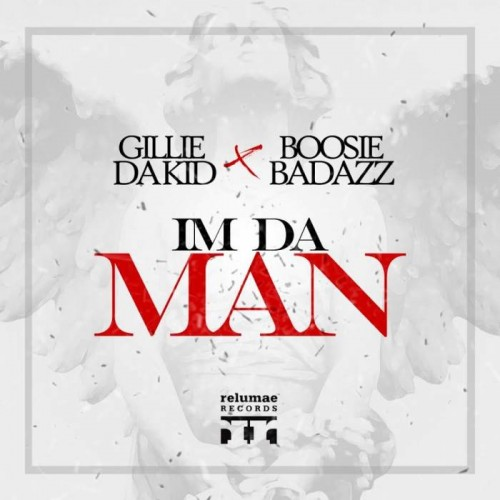 itm-500x500 Gillie Da Kid - I'm Da Man Ft. Boosie Badazz