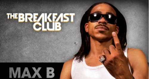 maxb-630x337-1-500x267 Max B Calls The Breakfast Club To Talk About Kanye Naming His Album WAVES!