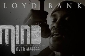Lloyd Banks – Mind Over Matter (Video)