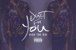 Rich The Kid – Just For You (Prod. By OG Parker)