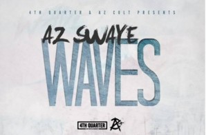 Az Swaye x TLew – Waves (Prod. by Mike Free)