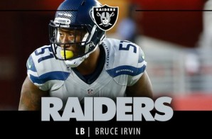 Return To Glory: The Oakland Raiders & Bruce Irvin Agree To Terms; 4 Years $37 Million
