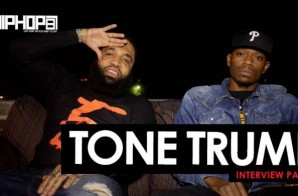 Tone Trump HipHopSince1987 Exclusive Interview (Part 1)