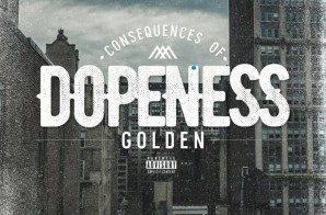 Golden – Consequences Of Dopeness
