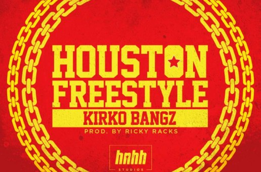 Kirko Bangz – Houston Freestyle