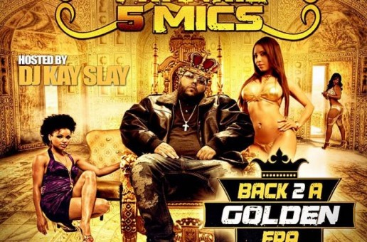 Frankie 5 Mics – Back 2 A Golden Era (Hosted by DJ Kay Slay)