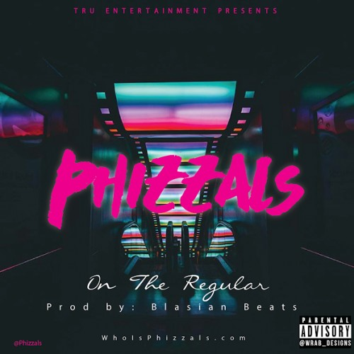 ph-1-500x500 Phizzals - On The Regular (Prod By. Blasian Beats)
