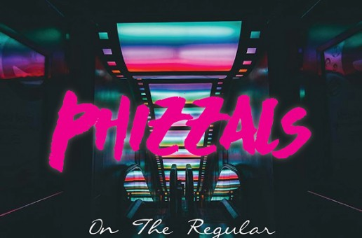 Phizzals – On The Regular (Prod By. Blasian Beats)