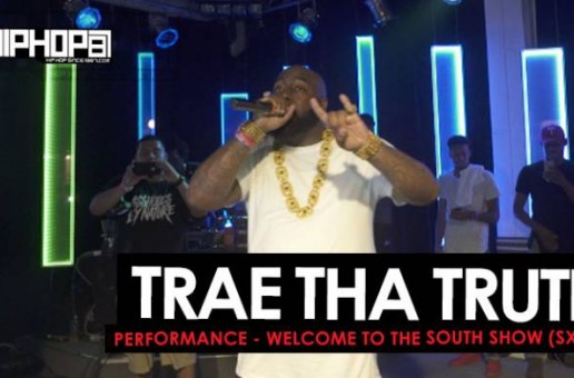 Trae Tha Truth 2016 SXSW Performance (Video)