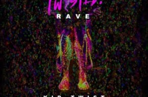 Twist – One Twisted Rave